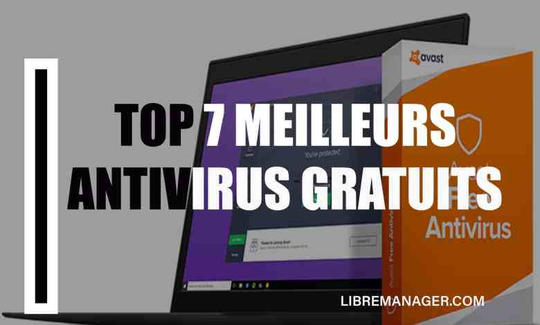 Meilleurs antivirus gratuits sur LibreManager