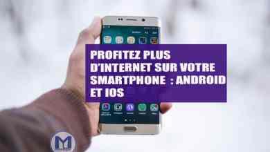 Photo of Comment Économiser la Consommation des données sur Android et iPhone ?