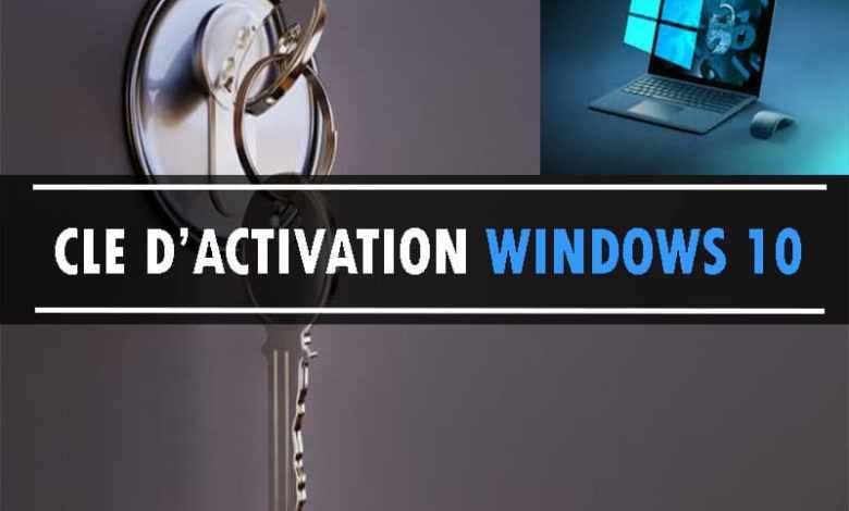 Activer Windows 10 avec une clé de Produit