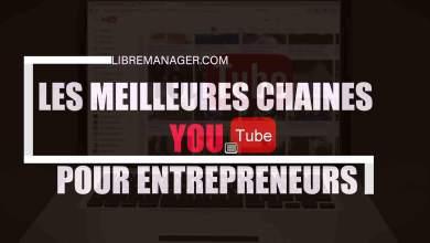 Photo of 7 Meilleures Chaines YouTube Pour Activer Votre MindSet Entrepreneurial