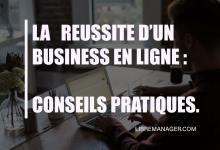 Photo of Les Meilleures Astuces à Savoir Avant de Lancer un Business En Ligne en 2021.