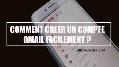 Photo of Comment Créer un Compte Gmail Gratuit Facilement En 2021