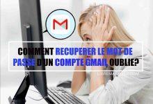 Photo of Comment Récupérer le Mot de Passe d'un Compte Gmail Oublié ?