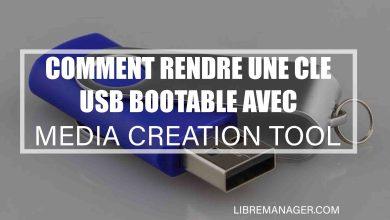 Photo of 7 Étapes Pour Créer une Clé USB d'Installation de Windows avec Media Creation Tool