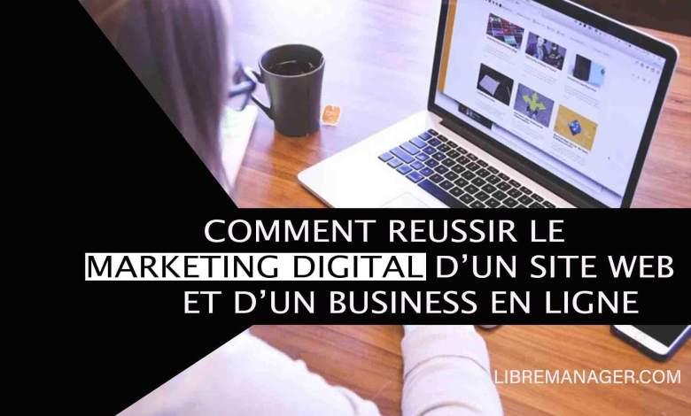 Comment réussir le marketing Digital