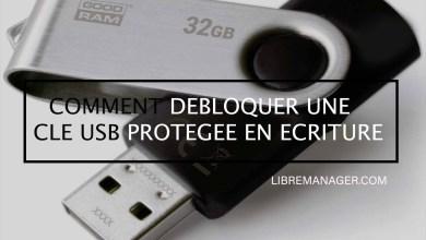 Photo of Débloquer une Clé USB Protégée en Ecriture en 3 Méthodes. Guide complet 2021