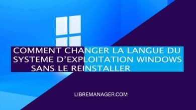 Photo of Télécharger Le Pack Langue Français Pour Windows 11,10,8 et 7 Facilement en 2021