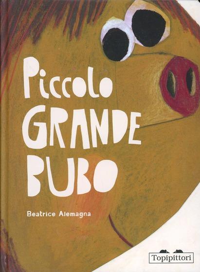 Copertina del libro Piccolo Grande Bubo di Beatrice Alemagna
