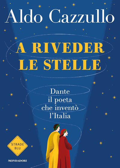 Copertina del libro A riveder le stelle di Aldo Cazzullo