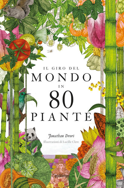 Copertina del libro Il giro del mondo in 80 piante