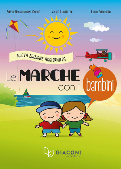 Copertina del Libro Le Marche con i bambini