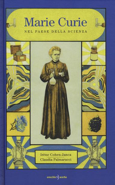 Copertina del libro Marie Curie nel paese della scienza