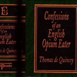 CONFESSIONS OF AN ENGLISH OPIUM EATER.