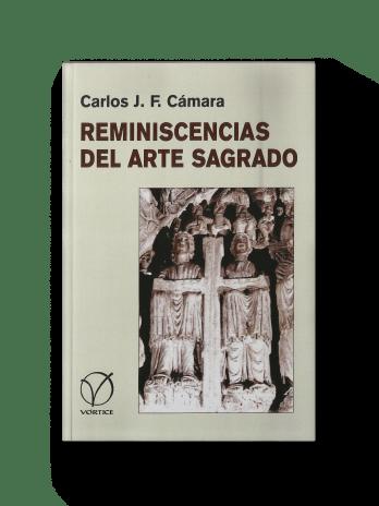 REMINISCENCIAS DEL ARTE SAGRADO