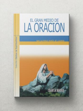 EL GRAN MEDIO DE LA ORACION