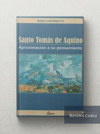 SANTO TOMAS DE AQUINO Aproximacion a su pensamiento