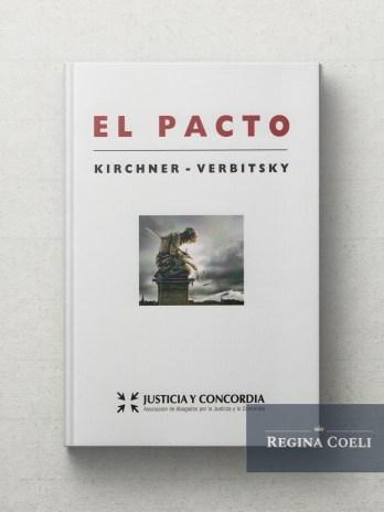 EL PACTO Kirchner-Verbitsky