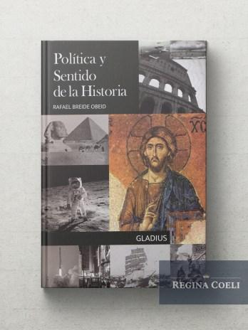 POLITICA Y SENTIDO DE LA HISTORIA