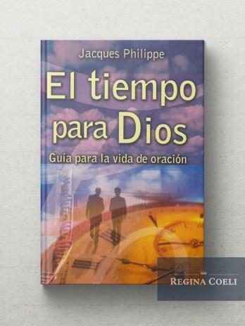 EL TIEMPO PARA DIOS Guia para la vida de oracion