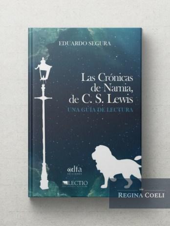 C.S. LEWIS. LAS CRONICAS DE NARNIA: UNA GUIA DE LECTURA