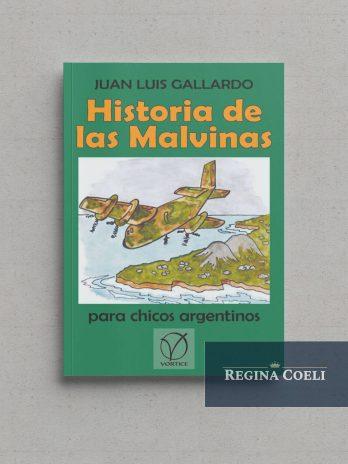 HISTORIA DE MALVINAS PARA CHICOS ARGENTINOS