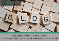 Requisitos para crear un blog