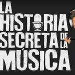 La historia secreta de la musica