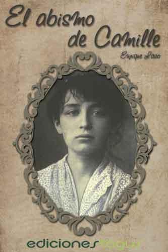 El abismo de Camille, la obras más literaria de Enrique Laso