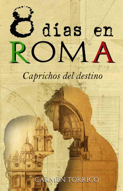 Portada de 8 días en Roma, Caprichos del destino