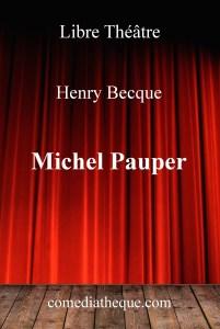 Michel Pauper d'Henry Becque – Edition