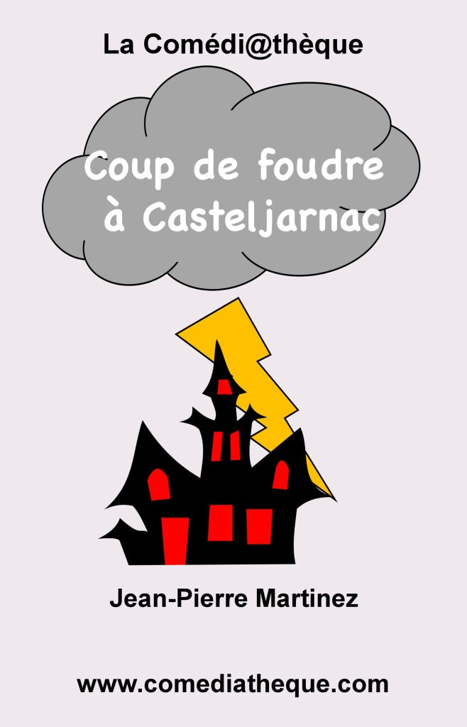 Coup de foudre à Casteljarnac