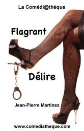Flagrant Délire