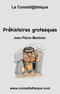 Préhistoires grotesques