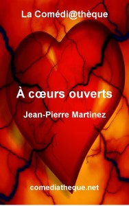 À cœurs ouverts de Jean-Pierre Martinez