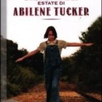 """""""L'indimenticabile estate di Abilene Tucker"""" di Clare Vanderpool, EDT Giralangolo"""