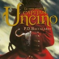 """""""La vera storia di Capitan Uncino"""" di Pier Domenico Baccalario, edizioni Piemme (Il battello a vapore)"""