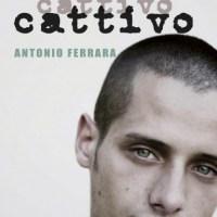 """""""Ero cattivo"""" di Antonio Ferrara, Edizioni San Paolo"""