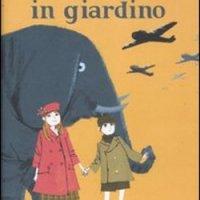 """""""Un elefante in giardino"""" di Michael Morpurgo, Il battello a Vapore (Piemme)"""