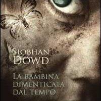"""""""La bambina dimenticata dal tempo"""" di Siobhan Dowd, Uovonero"""