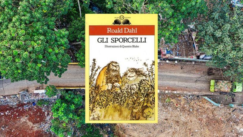 Gli sporcelli Roald Dahl
