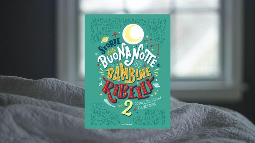 Storie della buonanotte per bambine ribelli 2