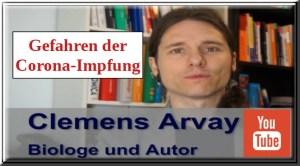 Clemens Arvay | Gefahren der Corona-Impfung