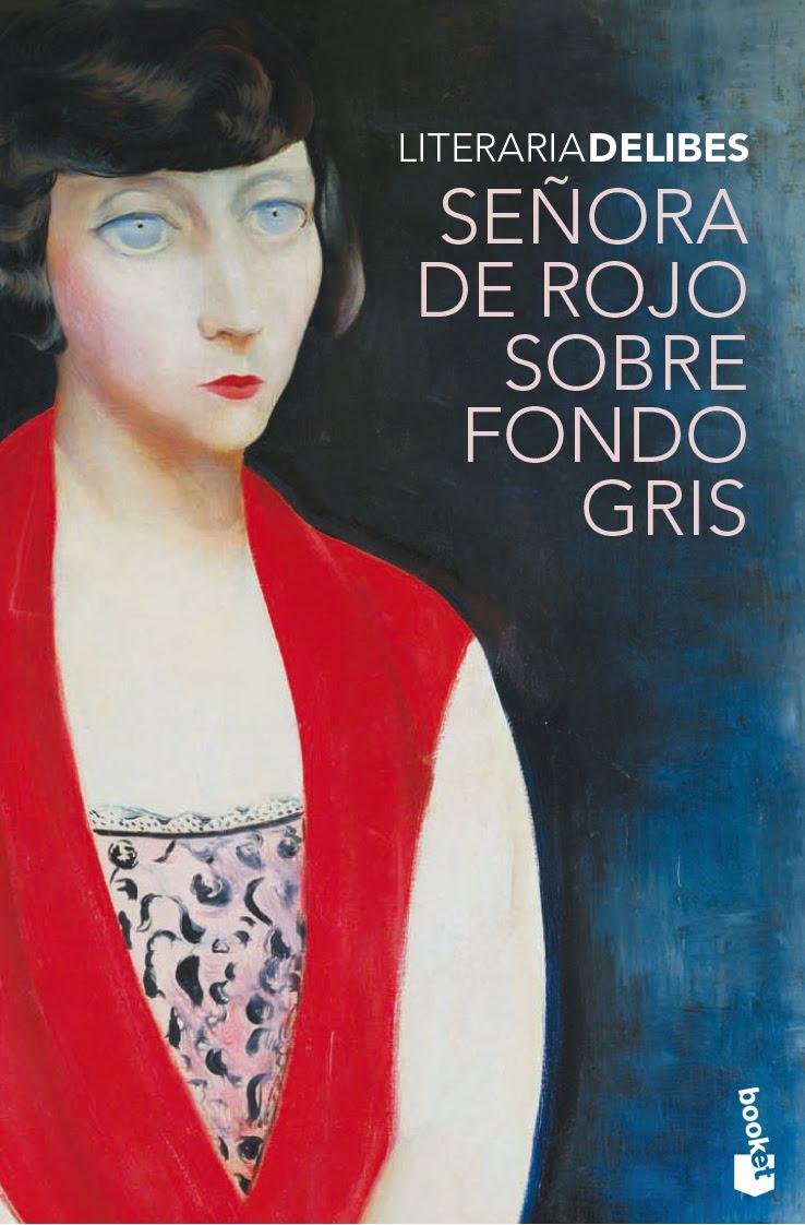 Miguel Delibes: Señora de rojo sobre fondo gris
