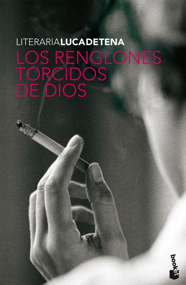 Torcuato Luca de Tena: Los renglones torcidos de Dios