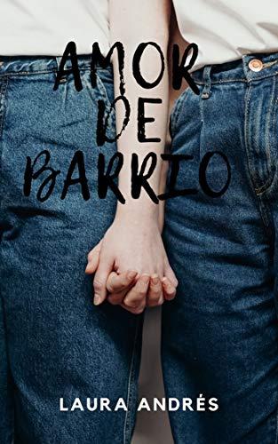 Amor de barrio : relato erótico lésbico
