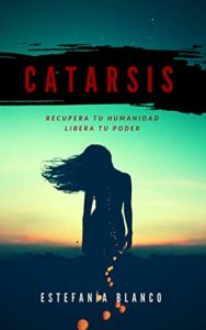 Catarsis (Trilogía Vorágine nº 2)