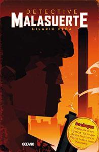 Detective Malasuerte (El día siguiente)
