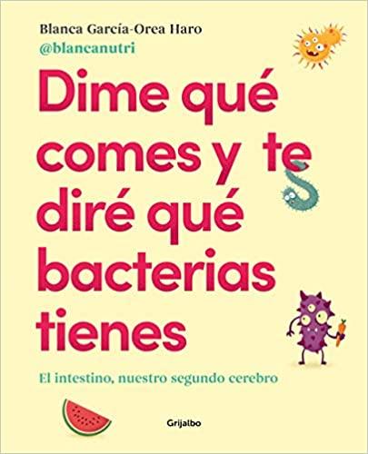Dime qué comes y te diré qué bacterias tienes