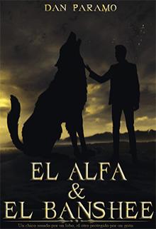 El Alfa & El Banshee