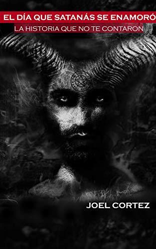 El día que Satanás se enamoró